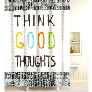 """Shower Curtain THINK GOOD THOUGHTS 72"""" x 70"""""""